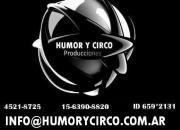 show de circo / HUMORYCIRCO.COM.AR / 15-6390-8820 ID 659*2131
