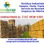 Rezagos y Residuos Industriales venta, compra en La Matanza Llamenos: 15-4928-5301