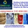 Rezagos y Residuos Industriales venta, compra en Lanús Contactenos 15-4928-5301