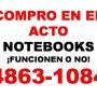 COMPRO Y PAGO EN EL ACTO  NOTEBOOKS  Y PCs ALL IN ONE