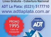 Contratar Adt Tel 0221-5177710  La Plata