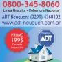Tel: 0299-4360102 Contrate hoy mismo ADT. Todo Neuquén
