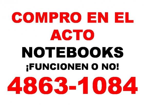 Compro y pago en el acto net y notebooks ¡¡ funcionen o no!!