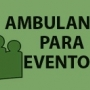 AMBULANCIAS PARA  TRASLADOS EN EVENTOS PÚBLICOS 4774-5878