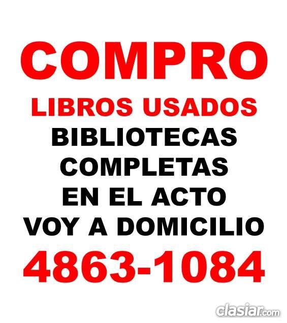 Compro en el acto libros usados retiro bibliotecas voy a domicilio te:48631084