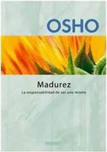 Madurez: la responsabilidad de ser uno mismo (tienda sat)